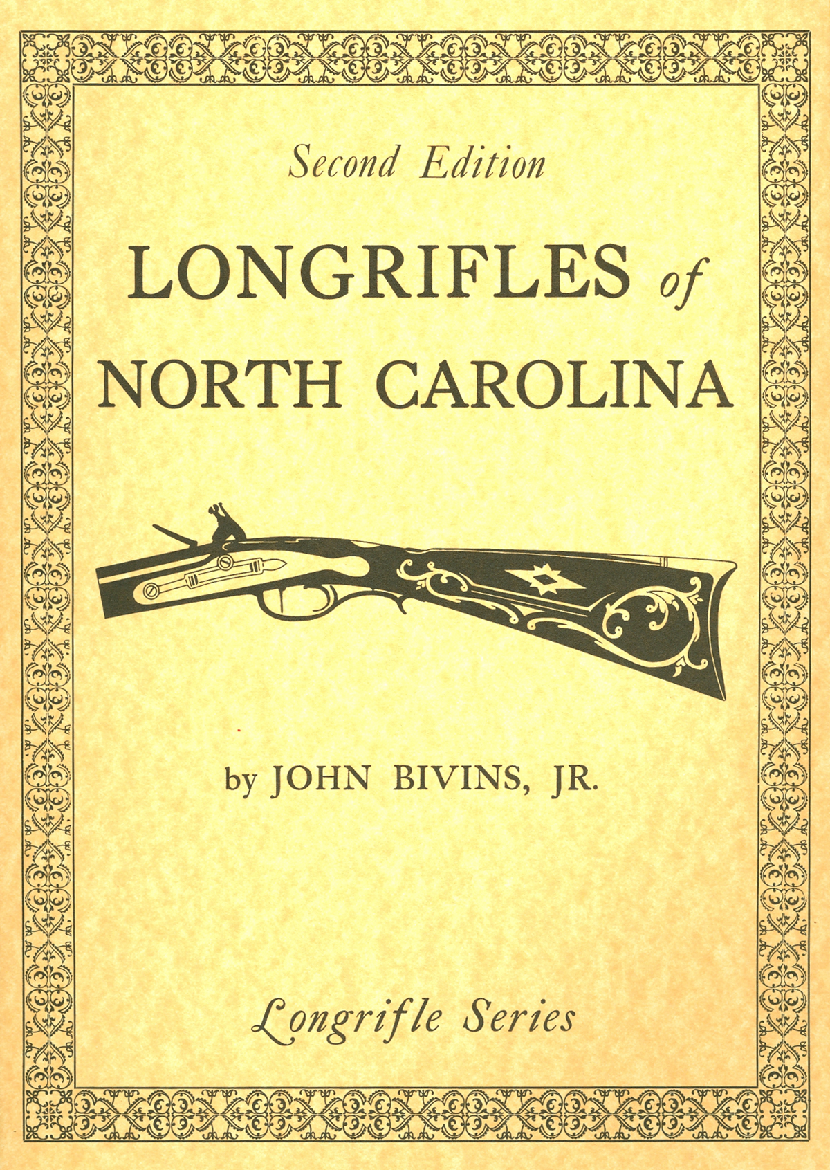Longrifles of North Carolina (Hard Cover)